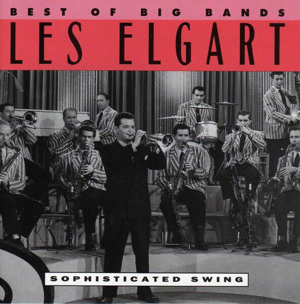 Les Elgart Best Of Big Bands Volume 2 - Sophisticated Swing