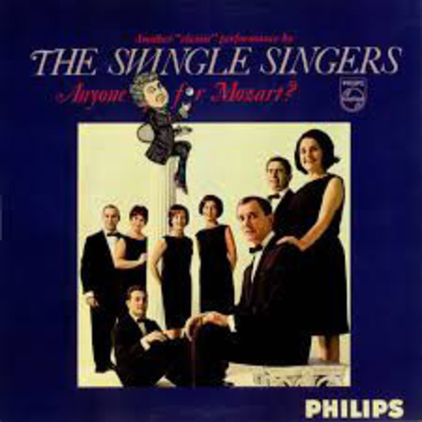Les Swingle Singers Anyone For Mozart?