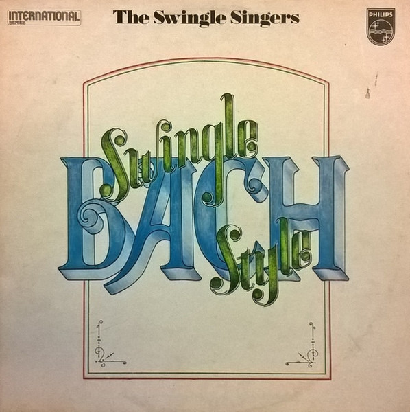 The Swingle Singers Bach - Swingle Style