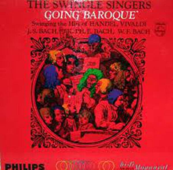 Les Swingle Singers Going Baroque