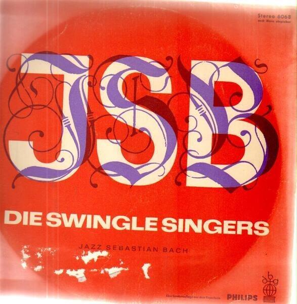 Les Swingle Singers J. S. B. Jazz Sebastian Bach