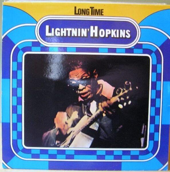 lightnin' hopkins long time