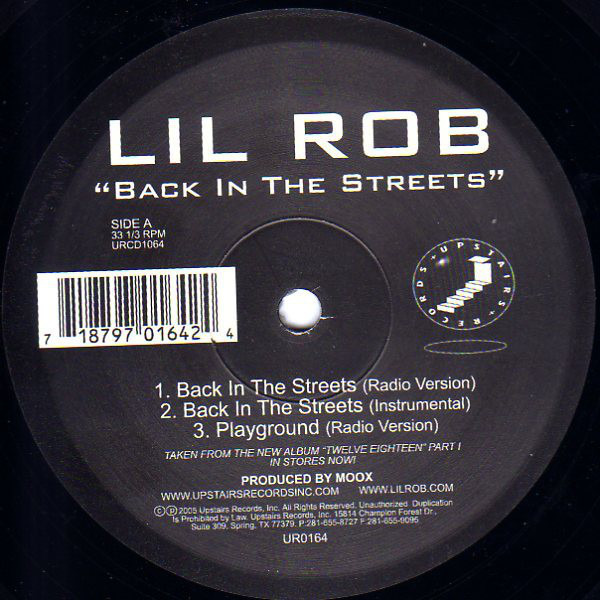Lil Rob Back In The Streets / Bring Out The Freak In You (STILL SEALED)