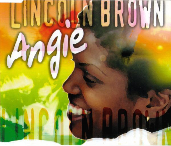 LINCOLN BROWN - Angie - CD single
