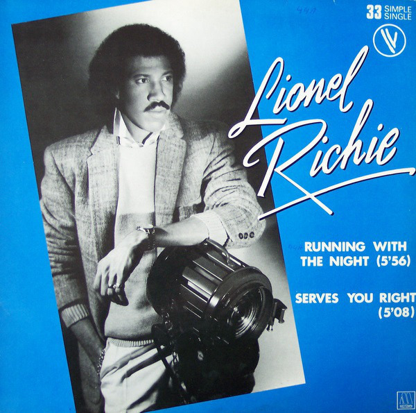 lionel richie running with the night / serves you right