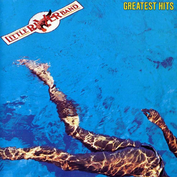 Little River Band Greatest Hits Little River Band