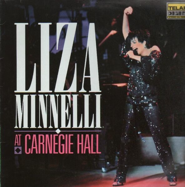 #<Artist:0x007faf278e7500> - Liza Minnelli At Carnegie Hall