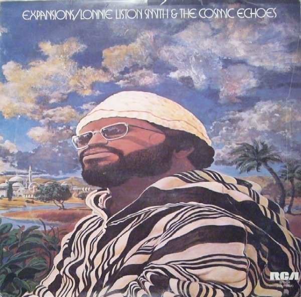lonnie liston smith and the cosmic echoes expansions