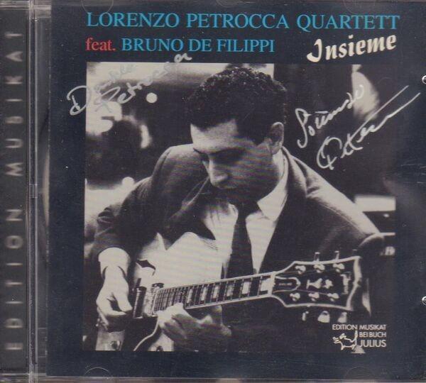 Lorenzo Petrocca Quartett Feat. Bruno De Filippi Insieme (SIGNED)