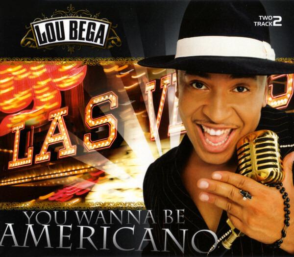 LOU BEGA - You Wanna Be Americano - CD single