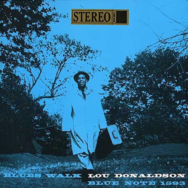 lou donaldson blues walk