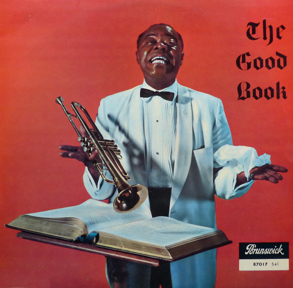 Louis Armstrong Weihnachtslieder.Louis Armstrong And His All Stars With The Sy Oliv Louis And The Good Book