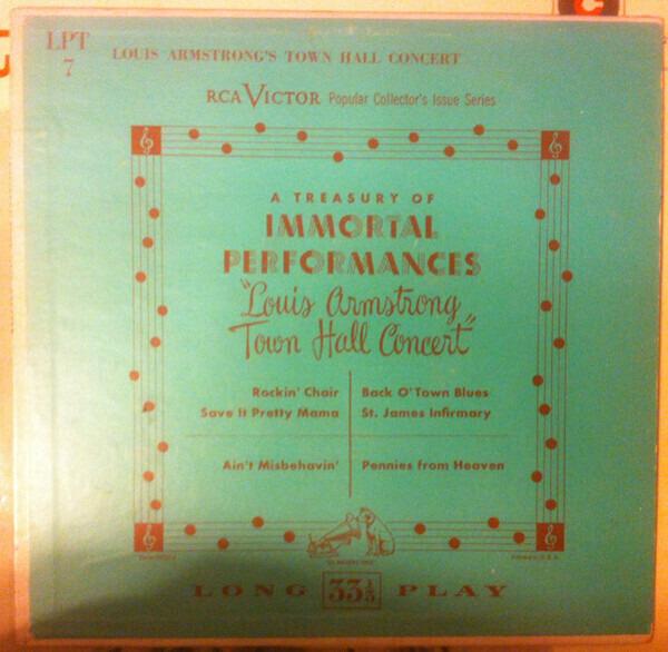 #<Artist:0x0000000007ec6470> - Louis Armstrong's Town Hall Concert