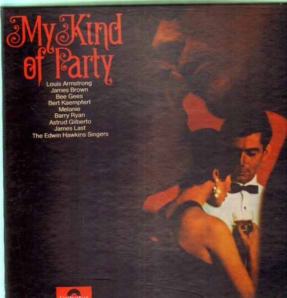 LOUIS ARMSTRONG, JAMES BROWN, JAMES LAST A.O. - My kind of party - LP x 3