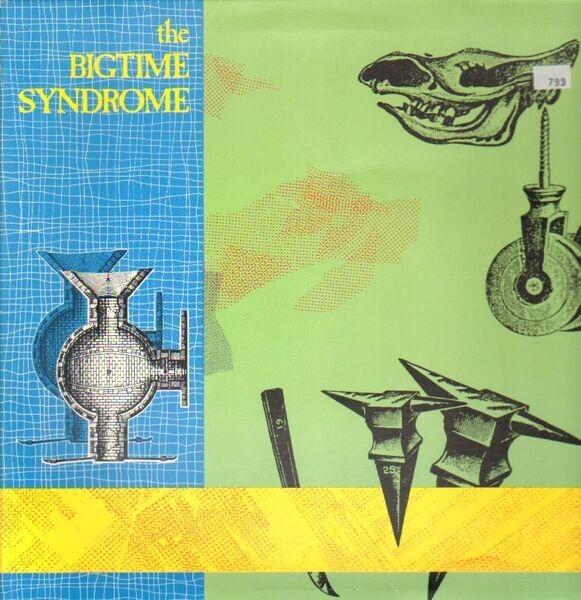#<Artist:0x007f4e6c9cbf78> - The Big Time Syndrome