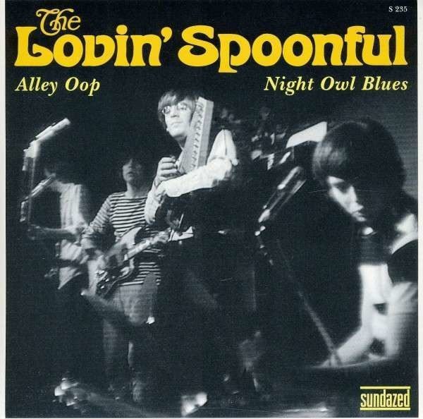 Lovin' Spoonful Alley Oop (LIMITED EDITION)