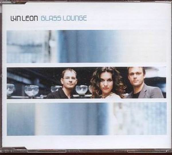 LYN LEON - Glass Lounge - CD single
