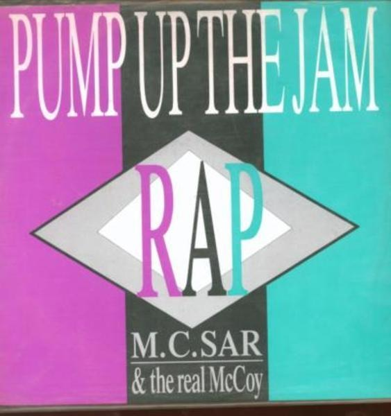 M.C. SAR & THE REAL MCCOY - Pump Up The Jam - Rap - 12 inch x 1