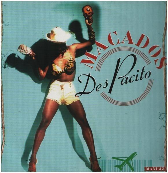 MACADOS - Des Pacito - 12 inch x 1