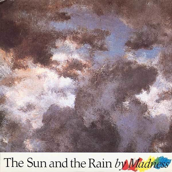 Madness The Sun And The Rain