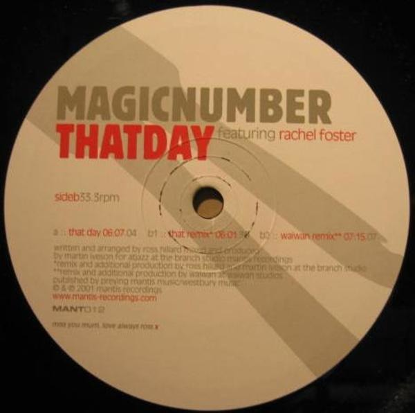Magic Number Featuring Rachel Foster That Day