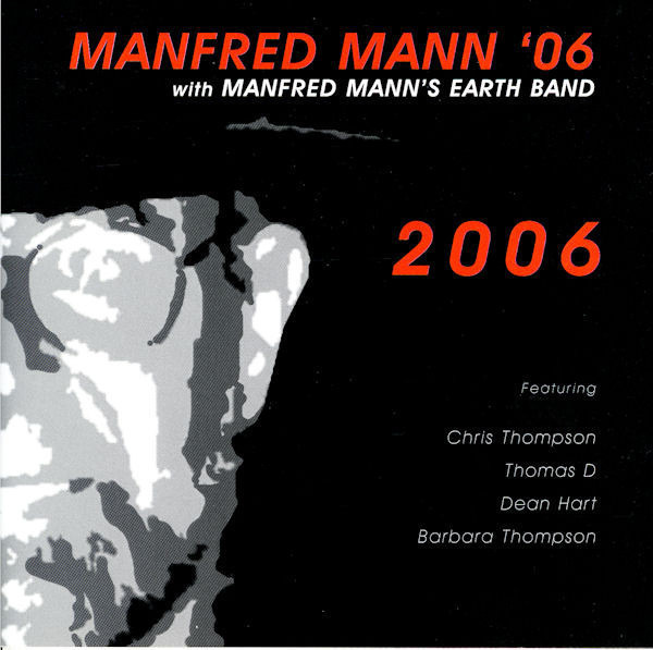 MANFRED MANN '06 WITH MANFRED MANN'S EARTH BAND FE - 2006 - CD