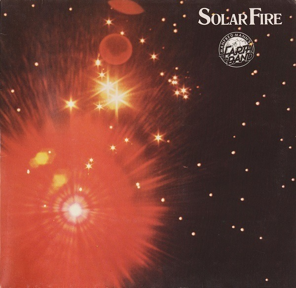 MANFRED MANN'S EARTHBAND - Solar Fire (GATEFOLD) - LP