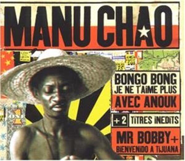 MANU CHAO - Bongo Bong - CD single