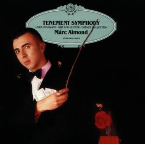 MARC ALMOND - Tenement Symphony - CD