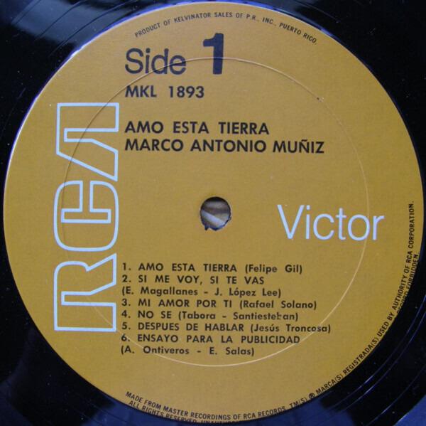 Marco Antonio Muñiz Amo Esta Tierra