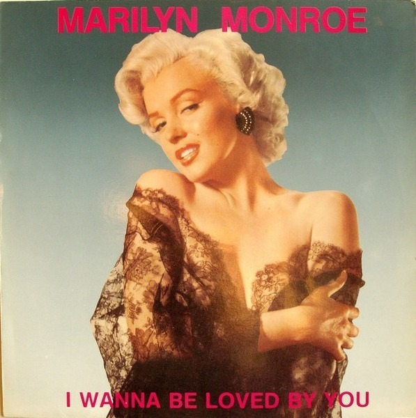 Merlin Monroe I Wanna Be Loved by Your Poster