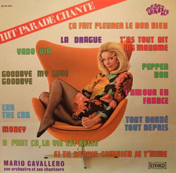 MARIO CAVALLERO ET SON ORCHESTRE - Hit Parade Chante - Pop Hits - Vol. 10 - 33T