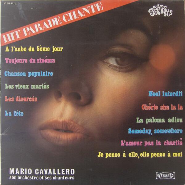 MARIO CAVALLERO ET SON ORCHESTRE - Hit Parade Chante - Pop Hits - Vol. 12 - 33T