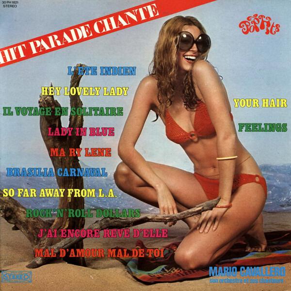 MARIO CAVALLERO ET SON ORCHESTRE - Hit Parade Chante - Pop Hits - Vol. 21 - 33T