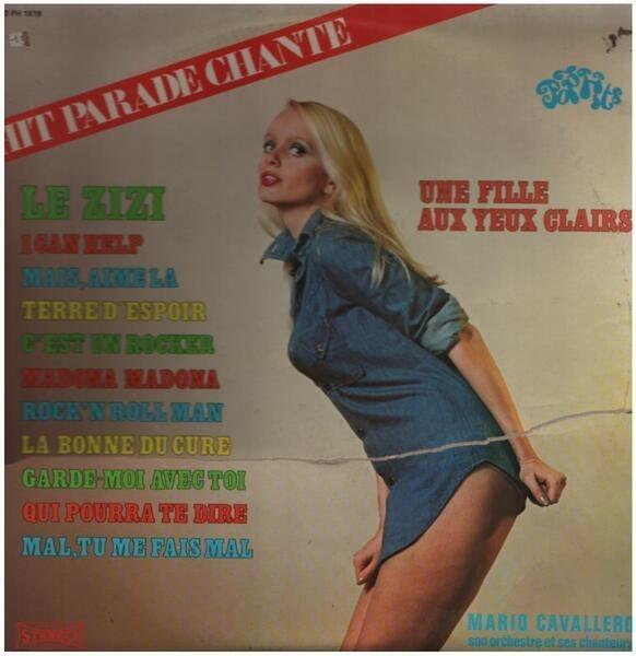 MARIO CAVALLERO ET SON ORCHESTRE - Hit Parade Chante - Pop Hits - Vol. 18 - 33T