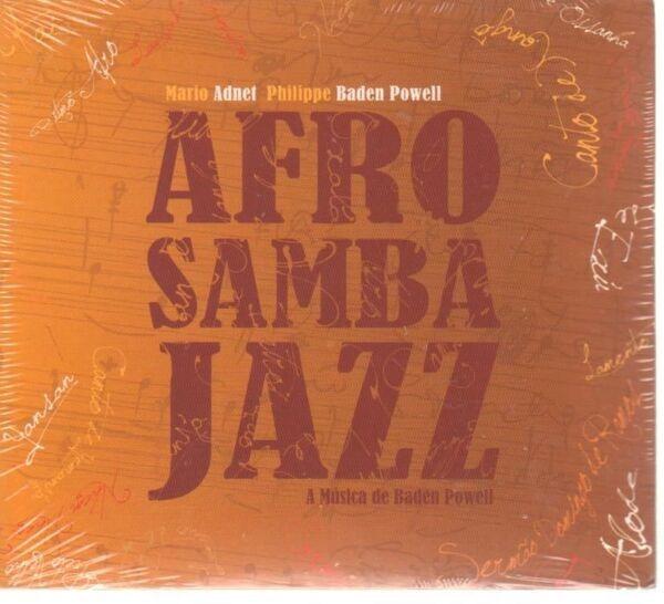 Mario Adnet, Philippe Baden Powell Afro Samba Jazz
