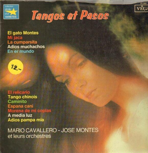 MARIO CAVALLERO - JOSE MONTES - Tangos Et Pasos - 33T