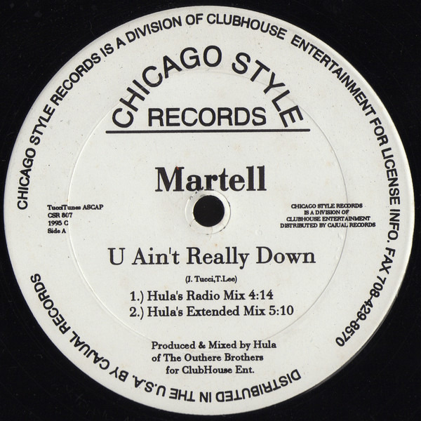 MARTELL - U Ain't Really Down - 12 inch x 1