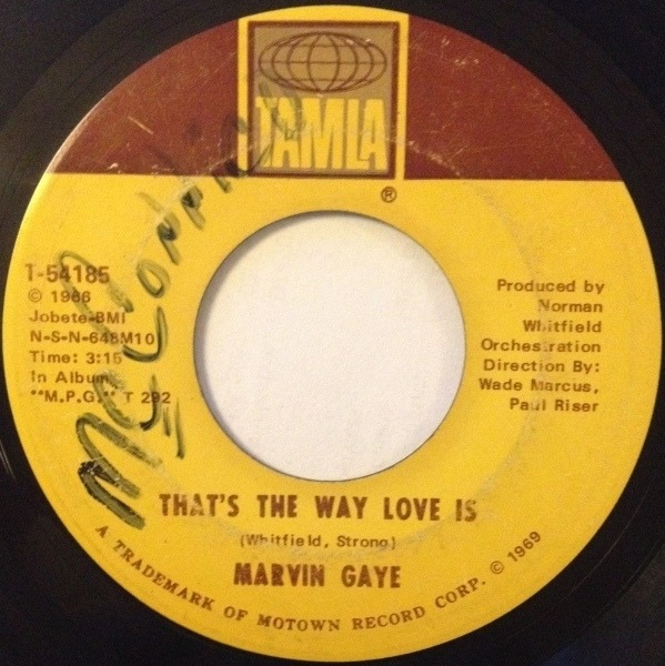 Marvin Gaye That's The Way Love Is / Gonna Keep On Tryin' Till I Win Your Love