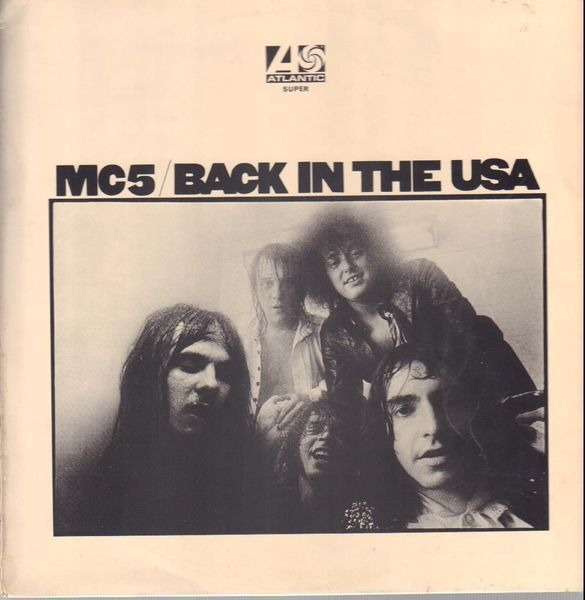 Mc5 Back In The USA. (UK 1ST ON PLUM LABELS)