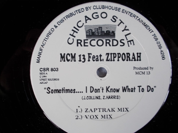 MCM 13 FEAT. ZIPPORAH - Sometimes.... I Don't Know What To Do - 12 inch x 1