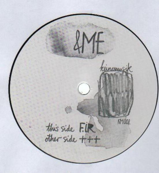 &ME - F.I.R. / +++ - 12 inch x 1