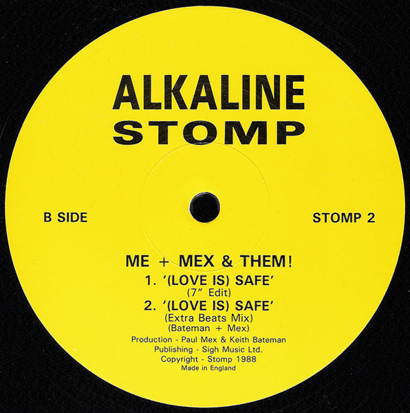 Me + Mex & Them! (Love Is) Safe