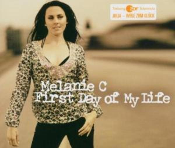 MELANIE C - First Day Of My Life - CD single