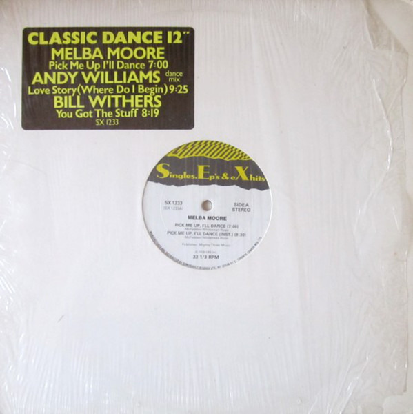 Melba Moore / Andy Williams / Bill Withers Pick Me Up I'll Dance / Love Story / You Got The Stuff