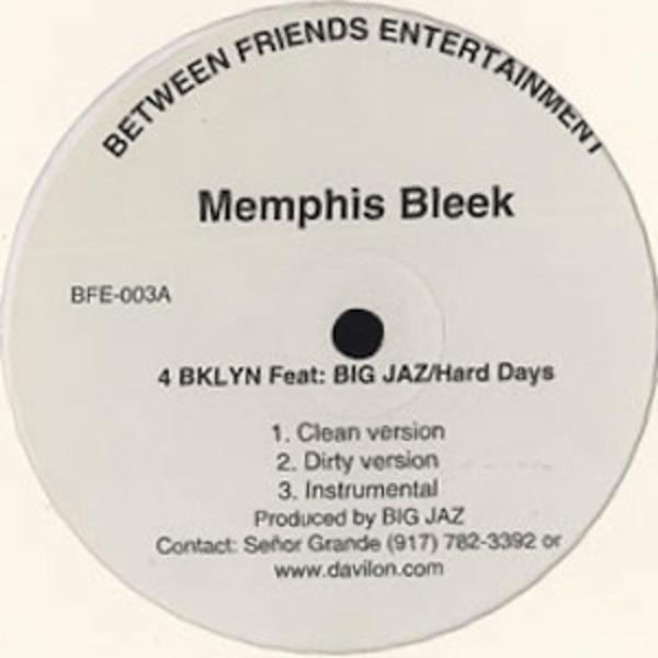 Memphis Bleek 4 BKLYN / Hard Days