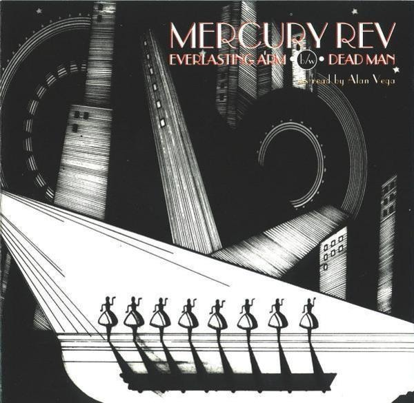 MERCURY REV - Everlasting Arm / Dead Man - CD Maxi