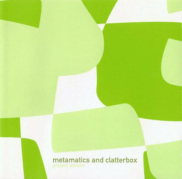 METAMATICS AND CLATTERBOX - Project Unison - CD