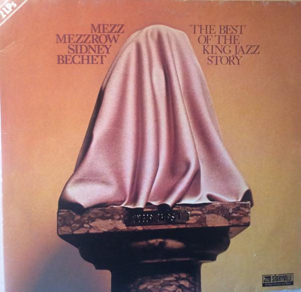 MEZZ MEZZROW , SIDNEY BECHET - The Best Of The King Jazz Story (GATEFOLD) - 33T x 2