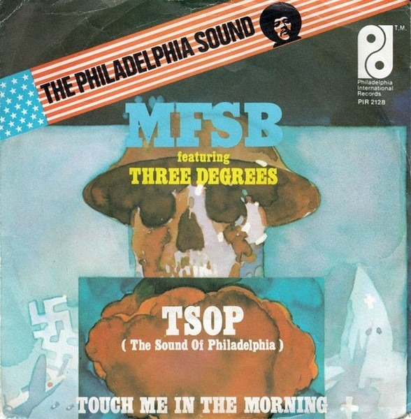 #<Artist:0x00007fce8cd66cc8> - TSOP (The sound of philadelphia) / Touch me in the morning